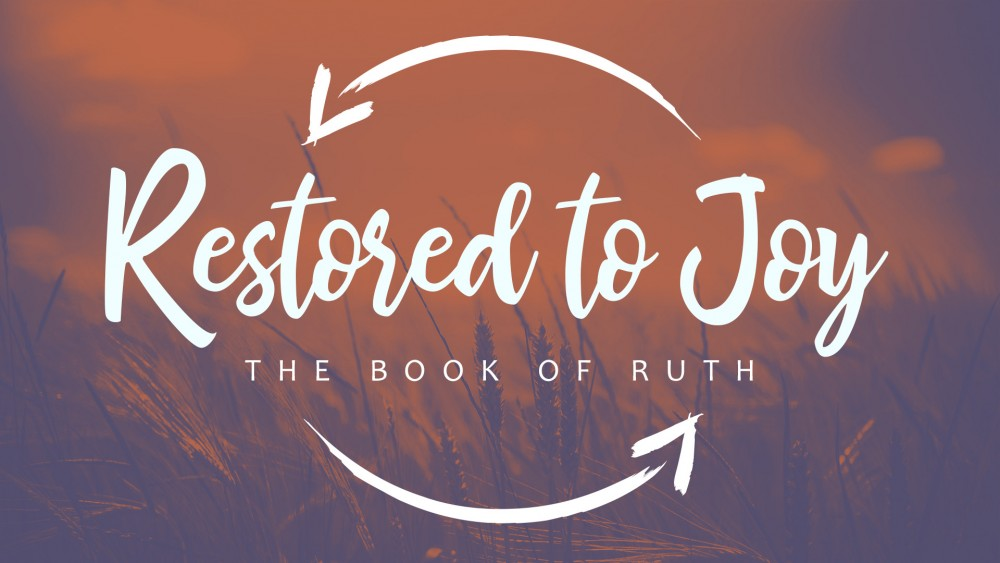 Ruth 1:6-22 - Scott Burke teaches Ruth 1:6-22